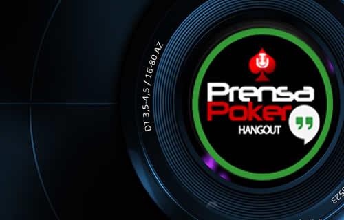 prensa poker hangout 10