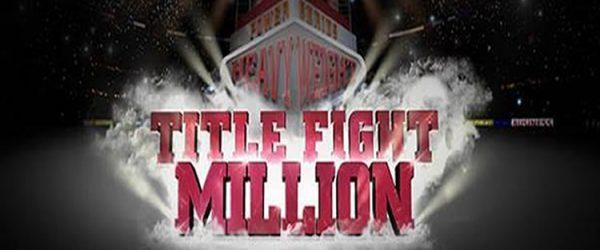 Title Fight Million