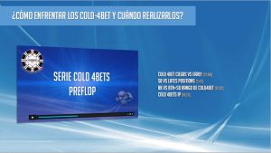 Serie Cold 4Bets Preflop